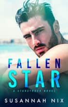 Fallen Star ebook by Susannah Nix