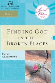 Finding God in the Broken Places ebook by Patsy Clairmont