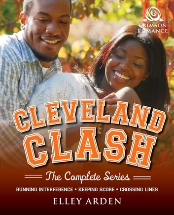 Cleveland Clash - The Complete Series ebook by Elley Arden