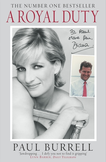 A Royal Duty eBook by Paul Burrell