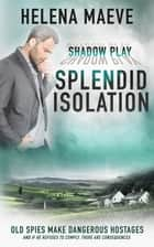 Splendid Isolation ebook by Helena Maeve