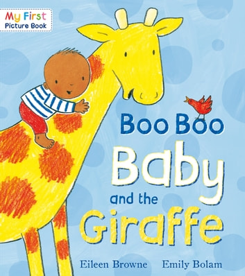 Boo Boo Baby and the Giraffe ebook by Eileen Browne