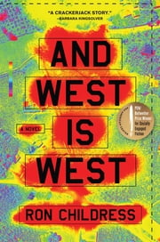 And West Is West ebook by Ron Childress