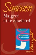 Maigret et le clochard - Maigret ebook by Georges SIMENON