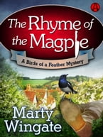 The Rhyme of the Magpie, A Birds of a Feather Mystery