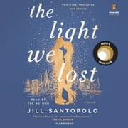 The Light We Lost audiobook by Jill Santopolo