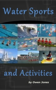 Water Sports and Activities ebook by Owen Jones
