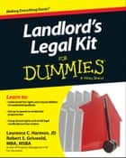 Landlord's Legal Kit For Dummies ebook by Laurence Harmon, Robert S. Griswold