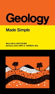 Geology: The Made Simple Series ebook by Matthews, William H.