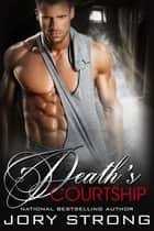 Death's Courtship ebook by