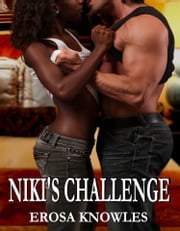 Niki's Challenge ebook by Erosa Knowles