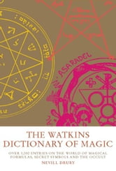 The Watkins Dictionary of Magic ebook by Nevill Drury