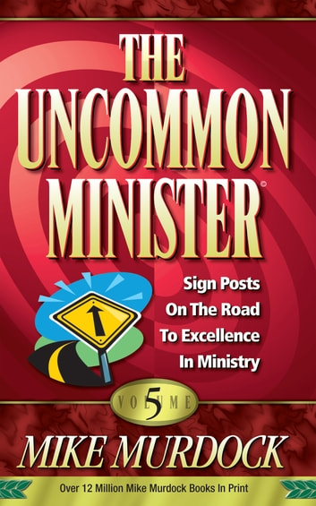 The Uncommon Minister Volume 5 ebook by Mike Murdock