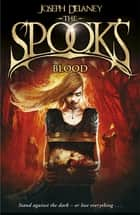 The Spook's Blood - Book 10 ebook by Joseph Delaney