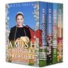 An Amish Country Treasure 4-Book Boxed Set - Amish Country Treasure Series (An Amish of Lancaster County Saga) ebook by Ruth Price
