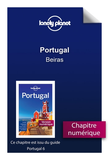 Portugal - Beiras eBook by LONELY PLANET FR
