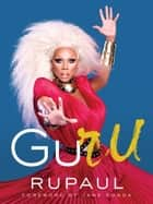 GuRu ebook by RuPaul