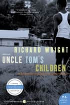 Uncle Tom's Children ebook by Richard Wright