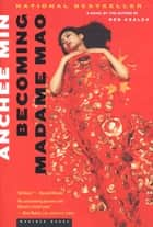 Becoming Madame Mao - A Novel ebook by Anchee Min