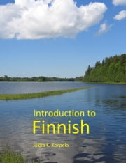 Introduction to Finnish ebook by Jukka K. Korpela