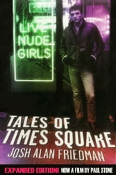 Tales of Times Square - Expanded Edition ebook by Josh Alan Friedman