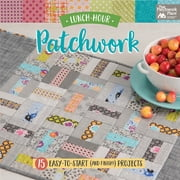 Lunch-Hour Patchwork - 15 Easy-to-Start (and Finish!) Projects ebook by That Patchwork Place