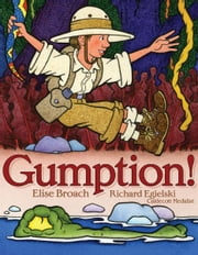 Gumption! ebook by Elise Broach,Richard Egielski