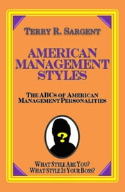 American Management Styles ebook by Terry Sargent
