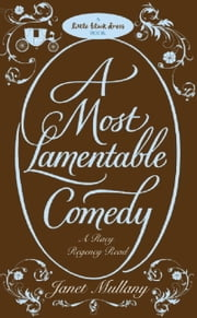 A Most Lamentable Comedy ebook by Janet Mullany