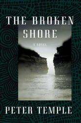The Broken Shore - A Novel ebook by Peter Temple
