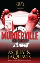 Murderville 2 - The Epidemic ebook by Ashley Coleman, JaQuavis Coleman