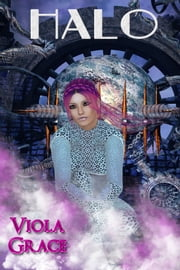 Halo ebook by Viola Grace