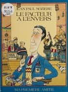 Le facteur à l'envers ebook by Jean-Paul Nozière