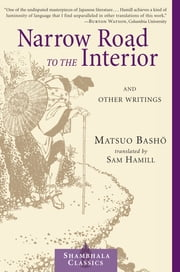 Narrow Road to the Interior ebook by Matsuo Basho,Sam Hamill