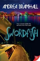 Swordfish ebook by Andrea Bramhall