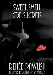 Sweet Smell of Sucrets ebook by Renee Pawlish
