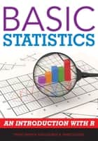 Basic Statistics - An Introduction with R ebook by Tenko Raykov, George A. Marcoulides