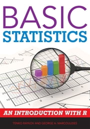 Basic Statistics - An Introduction with R ebook by Tenko Raykov,George A. Marcoulides