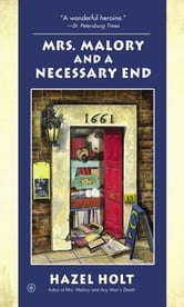 Mrs. Malory and a Necessary End ebook by Hazel Holt
