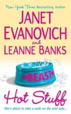 Hot Stuff ebook by Janet Evanovich, Leanne Banks