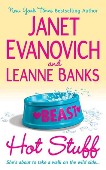 Hot Stuff ebook by Janet Evanovich,Leanne Banks