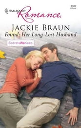 Found: Her Long-Lost Husband ebook by Jackie Braun