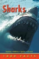 1000 Facts Sharks e-kirjat by Miles Kelly