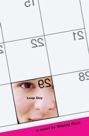 Leap Day ebook by Wendy Mass