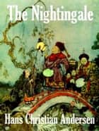 The Nightingale ebook by Hans Christian Andersen