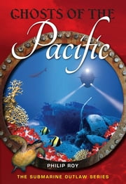 Ghosts of the Pacific ebook by Philip Roy