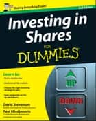 Investing in Shares For Dummies ebook by David Stevenson, Paul Mladjenovic
