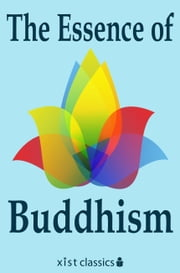 The Essence of Buddhism ebook by Various Various
