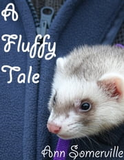 A Fluffy Tale ebook by Ann Somerville