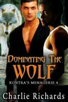 Dominating the Wolf ebook by